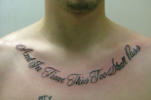 Tattoo Quotes And In Time This Shall Too Pass