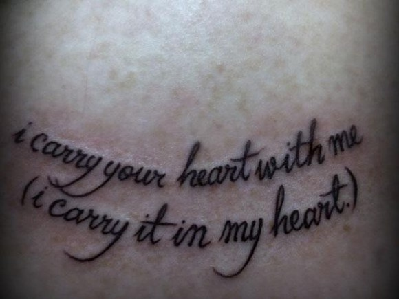Tattoo Quotes I Carry Your Heart With Me