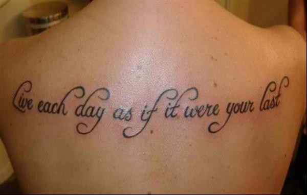 Tattoo Sayings Live Each Day