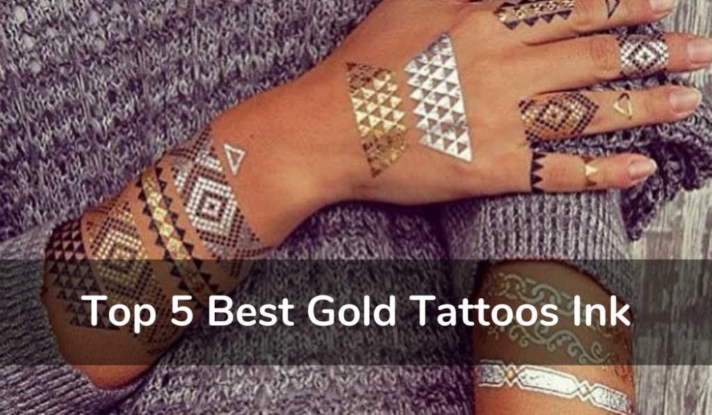 Top 5 Best Gold Tattoos Ink