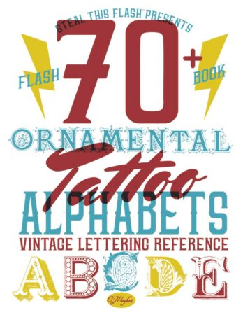 70+ Ornamental Tattoo Alphabets Vintage Lettering Reference