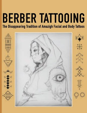 Berber Tattooing The Disappearing Tradition Of Amazigh Tattoos, Tattoo Idea Book, Tattoo Symbol And Meanings, Tiny Tattoos Book